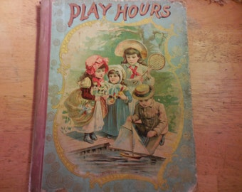 "Antique Childs Book ""Play Hours"" 1880s  Boston De Wolfe Fiskel Co Happy Jack Series Victorian"
