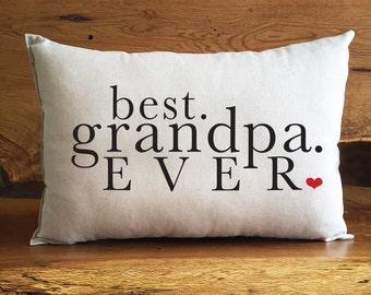 Best. Grandpa. EVER. Home Decor Pillow, Cotton Linen Grandpa Pillow, Grandfather Gift
