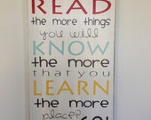 Dr. Seuss Quote- The More that You Read, The More Things You Will Know... Typography Word Art Sign