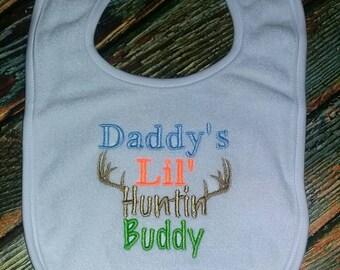 Daddys Lil Huntin Buddy bib, hunting bib, baby bib