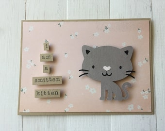I Am A Smitten Kitten Card