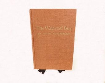 1947 The Wayward Bus, Antique Book, John Steinbeck, Literary Classic, Literary Fiction, Literary Novel, Steinbeck Book, Novel Fiction