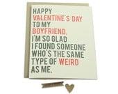 Valentine's Card for Boyfriend, Funny, Funny Boyfriend Birthday Card, Weird, Love, Happy Valentines Day, Greeting Card for Boyfriend