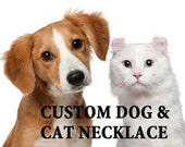 CUSTOM your lovely dog and cat necklace