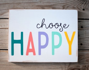 Choose Happy wooden sign / choose happy colorful wood sign / bright choose happy wood art sign / kids decor sign