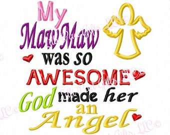 My MawMaw was so Awesome God made her an Angel - Machine Embroidery Design - 8 Sizes