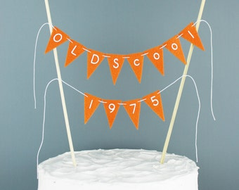 OLDScool 1976 40th Birthday Cake Banner, Funny Birthday Cake Sign, 40th Birthday Decoration, Orange Cake Topper, Custom Year Cake Bunting