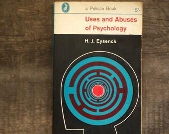 Psychology book, Uses and Abuses of Psychology by H. J. Eysenck vintage 1960s paperback book