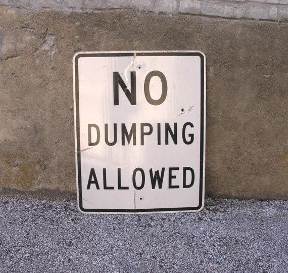 Metal Road Sign Bathroom Sign Street Sign No Dumping Allowed