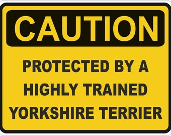 Caution Protected by a Yorkshire Terrier Warning Sticker for Laptop Book Fridge Guitar Motorcycle Helmet ToolBox Door PC Boat