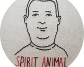 SALE Bobby Hill is My Spirit Animal Embroidery in Embroidery Hoop