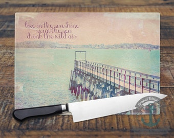 "Glass Cutting Board - Ocean Pier Emerson Quote ""Live in the Sunshine"" 