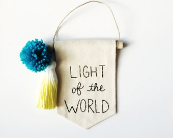 Light of the World Embroidered Mini Banner - 6.25 x 4.25 inches Wall Banner Wall Hanging Canvas Mini Banner