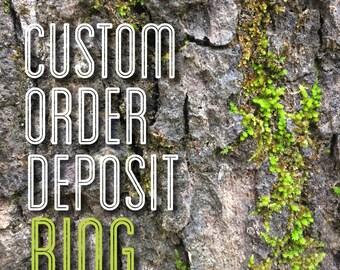 Custom Ring Deposit