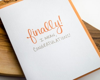Finally! Greeting Card