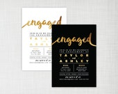 Engagement party invitation - modern gold foil effect - black or white background - digital/printable or printed invites