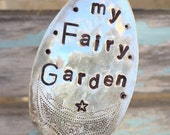 My Fairy Garden hand stamped Small Spoon stamped for Garden or Flower Pot or fairy garden