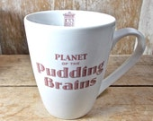 Doctor Who Coffee Mug, 14 oz Coffee Cup, Planet of the Pudding Brains, Sci Fi Coffee Cup, Tea Cup Teacup, Doctor Who