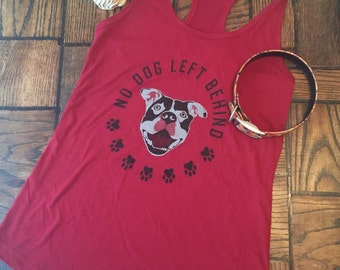 SALE! Sm/med/LG bright red Next level jersey tank No dog left behind dog cat rescue pitbull bully breed animal advocate
