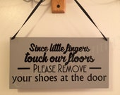 Little fingers remove shoes sign
