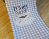 It's All Gravy Humorous Decorative  Cheeky Quirky Funny Sarcastic Subversive Kitchen Towel Great for Easter Dinner Celebration, Gift for mom
