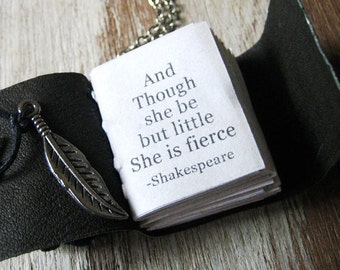 book necklace inspirational quote by shakespeare Though she be but little she is fierce miniature handstitched book eco friendly leather