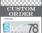 Custom Order for VilasineeB - TheLoome - Custom Text - Vinyl Lettering