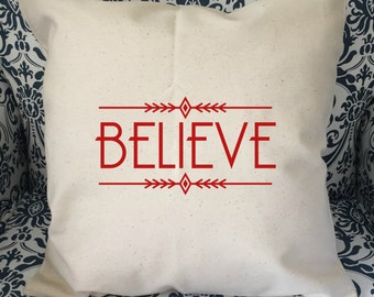 Believe Christmas pillow cover - home decor - holiday pillow cover - Christmas home decor - Canvas pillow cover - canvas cover - red green
