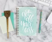 """2016 Weekly Planner """"Get Off Your Ass"""" with monthly spreads, back pocket, stickers, adhesive tabs and more"""