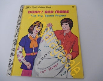 """Donny and Marie """" The Top Secret Project"""" Little Golden Book 1977"""