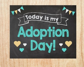Adoption Announcement INSTANT chalkboard adoption day sign poster