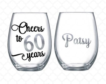Cheers to 60 years - 60th birthday gift for women -  wine glass name included - 60th birthday wine glass