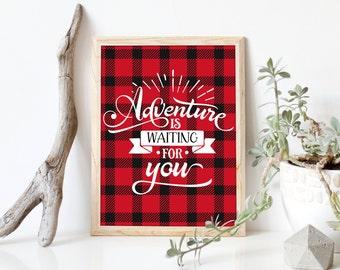 Adventure is waiting for you, adventure tribal art print, lumberjack red plaid nursery decor, lumberjack decor, adventure awaits, A-1221