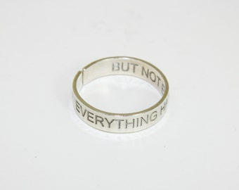 Sterling silver double side engraved message ring ''Everything has beauty, but not everyone sees it''