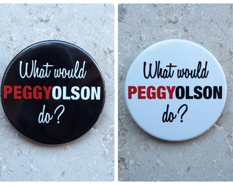 Pinback Button, Peggy Olson, Don Draper, Mad Men, 60ies, Ø 1.5 Inch Badge, fun, whimsical, bachelorette party, black, white