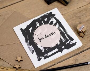 Joie De Vivre - Joy of Living - Greeting Card