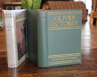 Antique Book, Oliver October, George Barr McCutcheon, 1923, Vintage Book, Green Book, Vintage Novel, Antique Novel, Book with Dustjacket