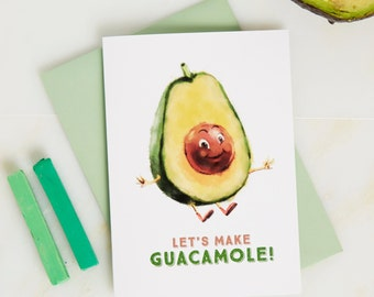 Lets Make Guacamole Greetings Card - Avocado Card - Guacamole Card - Funny Blank Card - Blank card - Birthday card - funny birthday card