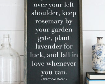 Practical Magic Quote Rustic Wood Sign (Black Background)