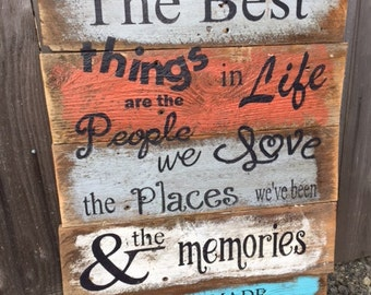 The BEST things in LIFE rustic painted fence wood sign