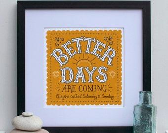 Better Days Print