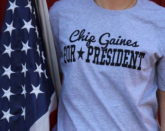 A True American Fixer Upper - Chip Gaines For President TShirt