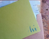 Hi Note Cards, Set of 5, With Map Lined Envelopes, Calligraphy