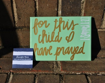 For This Child I Have Prayed canvas