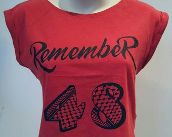 """Kuffieh Style T-SHIRT for WOMEN """"RemembeR 48"""""""