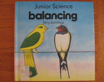 SALE 1989 Balancing by Terry Jennings illustrated by David Anstey A Junior Science book