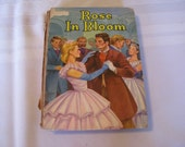 "Vintage Book, ""Rose in Bloom"", by Louisa May Alcott. 1952"