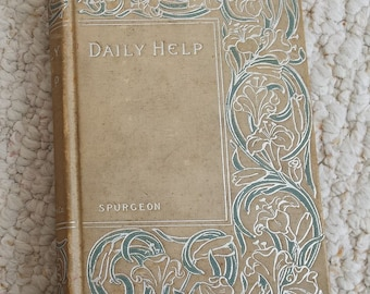 Daily Help by Charles Spurgeon, Antique Book
