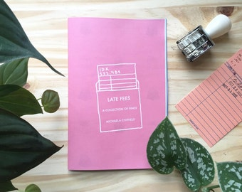 Late Fees - A Zine of Literary Fines - by Michaela Coffield