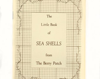 The Little Book of Sea Shells Cross Stitch Pattern Booklet by The Berry Patch 1979